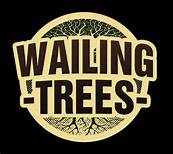 EXPRESSO : WAILING TREES