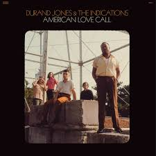 EXPRESSO : DURAND JONES & THE INDICATIONS