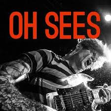 EXPRESSO : OH SEES