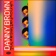 EXPRESSO : DANNY BROWN