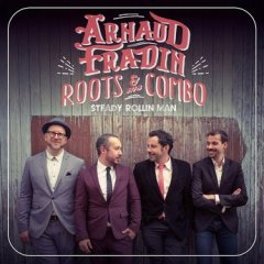 EXPRESSO : ARNAUD FRADIN & HIS ROOTS COMBO